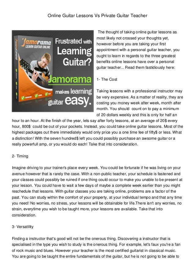 Online Guitar Lessons Vs Private Guitar TeacherThe thought of taking online guitar lessons asmost likely not crossed your ...