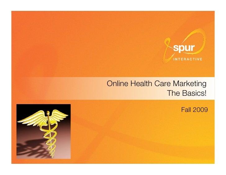 "Online Health Care Marketing""                                                                         The Basics!         ..."
