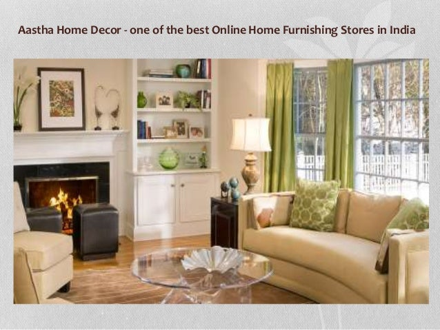 5 Aastha Home Decor One Of The Best Online Home Furnishing Stores