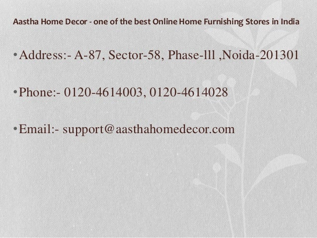 7 Aastha Home Decor One Of The Best Online Home Furnishing Stores