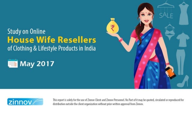 Online Housewife reselling of Clothing & Lifestyle in India - A study Slide 1