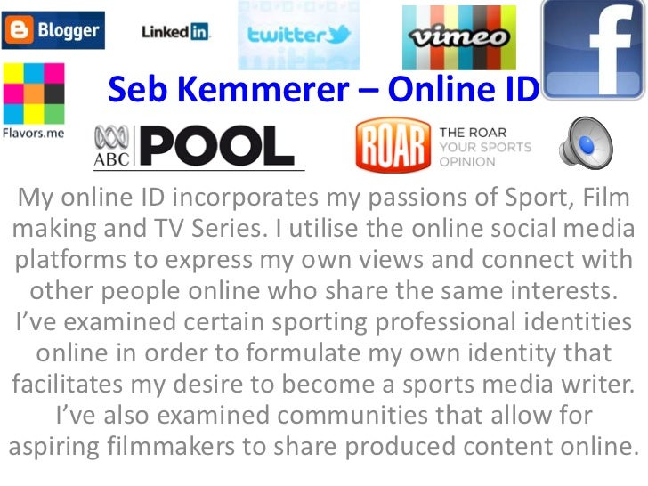 Seb Kemmerer – Online ID My online ID incorporates my passions of Sport, Filmmaking and TV Series. I utilise the online so...