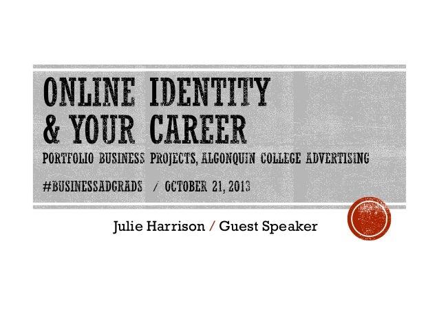 Julie Harrison / Guest Speaker