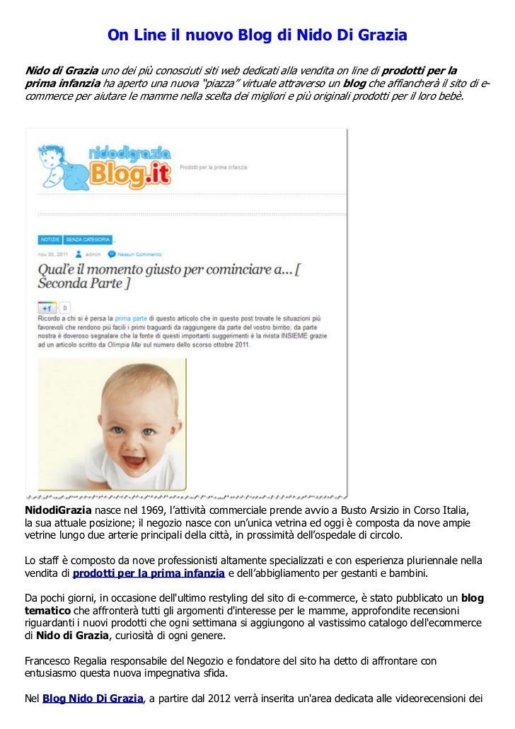 On Line il nuovo Blog di Nido Di GraziaNido di Grazia uno dei più conosciuti siti web dedicati alla vendita on line di pro...