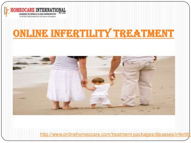 ONLINE INFERTILITY TREATMENT  http://www.onlinehomeocare.com/treatment-packages/diseases/infertility