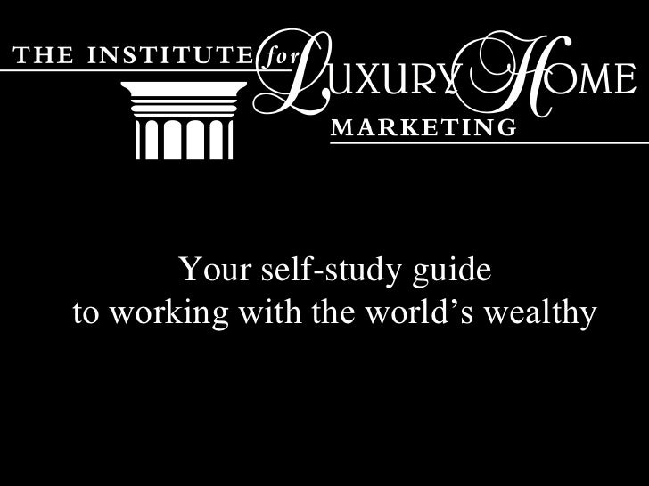 Your self-study guideto working with the world's wealthy