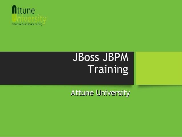 JBoss JBPM Training Attune UniversityAttune University