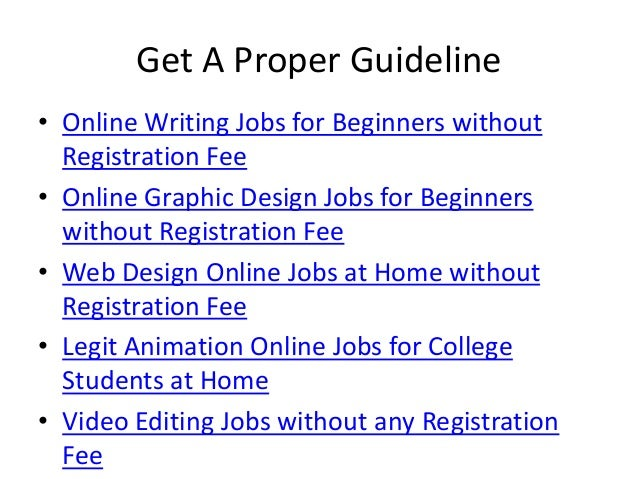 online job for students out registration fee 6 get a proper guideline • online writing jobs