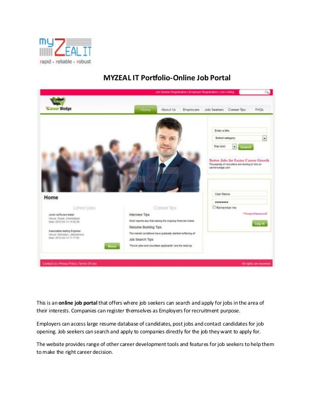MYZEAL IT Portfolio-Online Job Portal  This is an online job portal that offers where job seekers can search and apply for...
