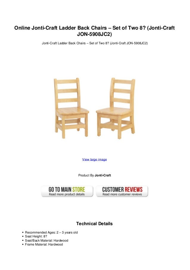 Online Jonti-Craft Ladder Back Chairs – Set of Two 8? (Jonti-CraftJON-5908JC2)Jonti-Craft Ladder Back Chairs – Set of Two ...