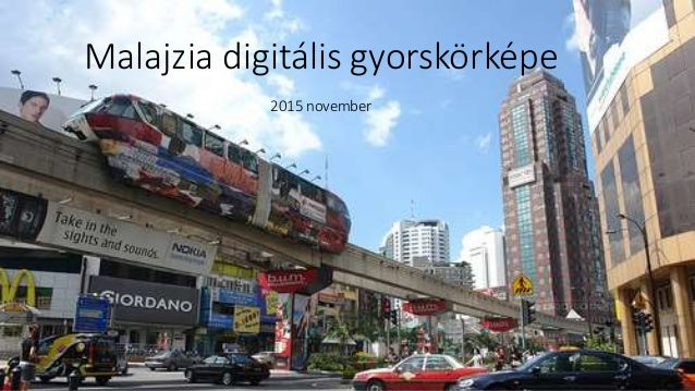 Malajzia digitális gyorskörképe 2015 november