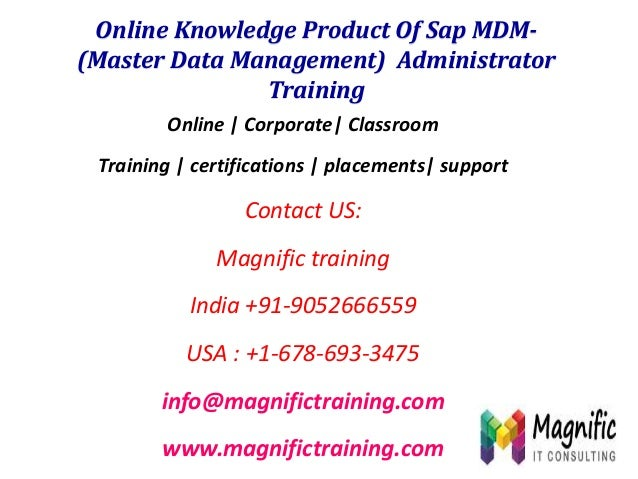 Online Knowledge Product Of Sap MDM(Master Data Management) Administrator Training Online | Corporate| Classroom  Training...