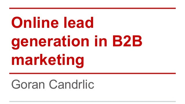 Online lead generation in B2B marketing Goran Candrlic