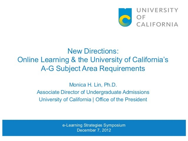 New Directions:Online Learning & the University of California's       A-G Subject Area Requirements                     Mo...