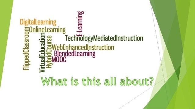 Blended Flipped Classroom Digital Learning Online Learning Web Enhanced Instruction Hybrid Course Blended Learning Virtual...