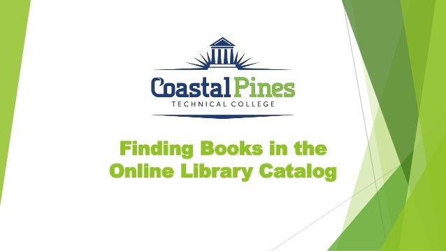 Finding Books in the Online Library Catalog