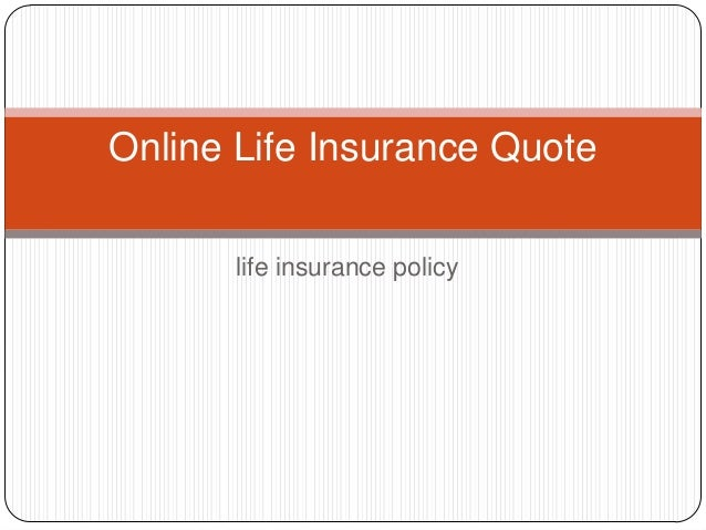 Life Insurance Policy Online Life Insurance Quote ...
