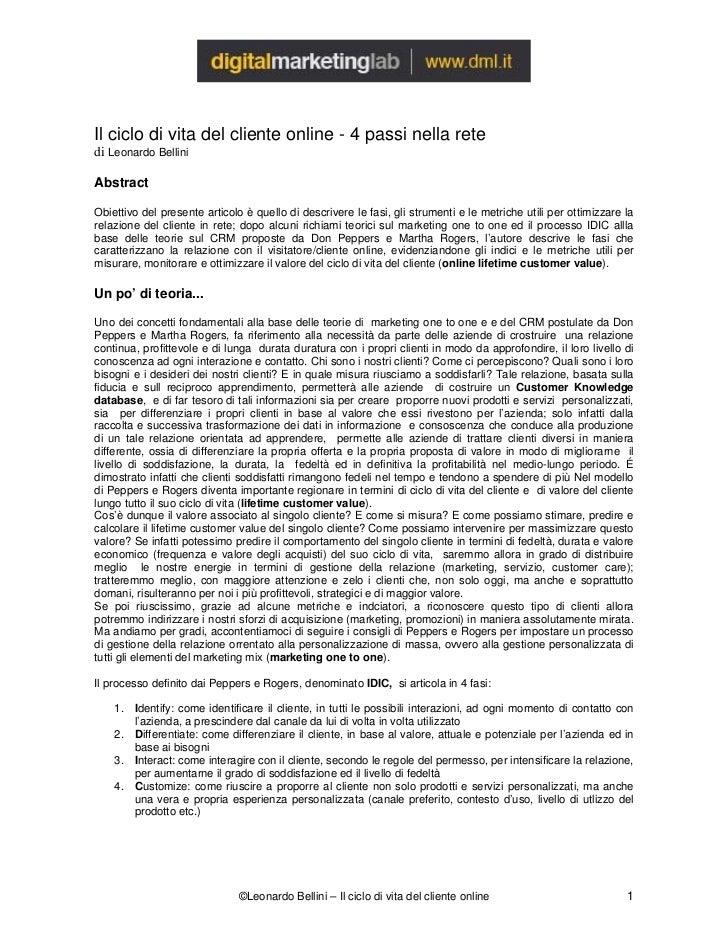 Il ciclo di vita del cliente online - 4 passi nella rete di Leonardo Bellini  Abstract  Obiettivo del presente articolo è ...