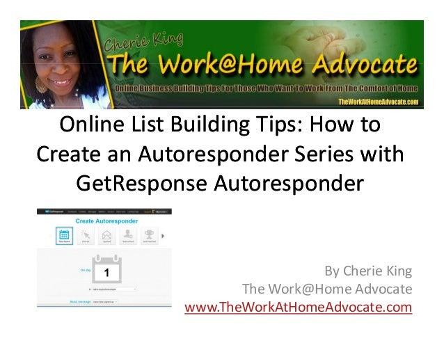 OnlineListBuildingTips:HowtoOnlineListBuildingTips:Howto Create anCreate an AutoresponderAutoresponder Series ...