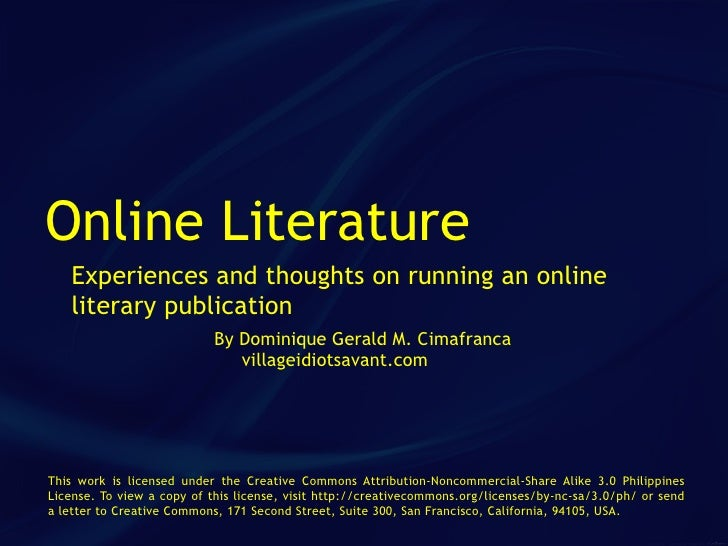 Online Literature    Experiences and thoughts on running an online    literary publication                            By D...