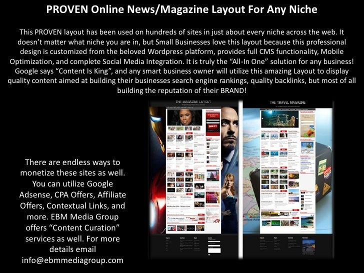 PROVEN Online News/Magazine Layout For Any Niche    This PROVEN layout has been used on hundreds of sites in just about ev...