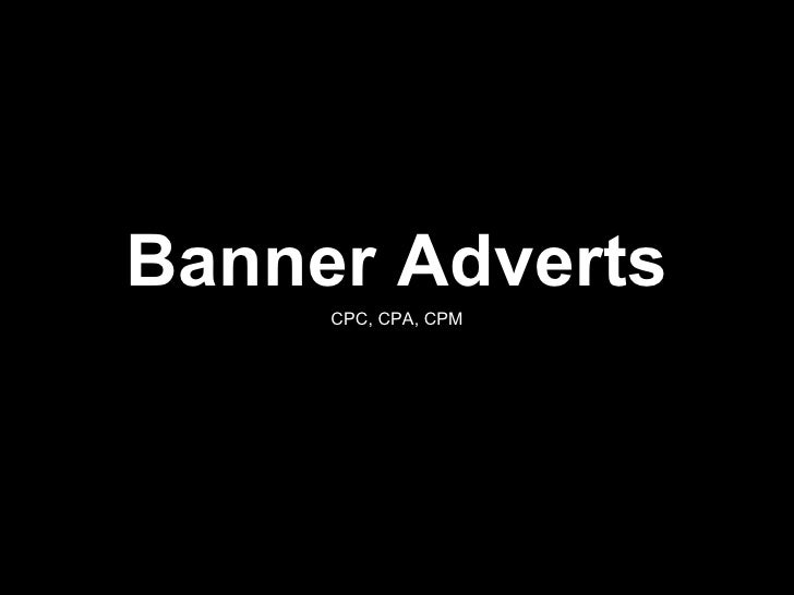 Banner Adverts CPC, CPA, CPM