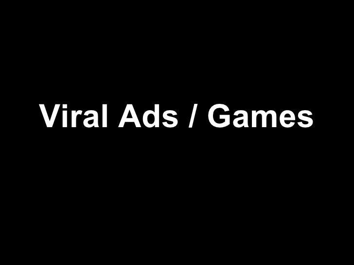 Viral Ads / Games