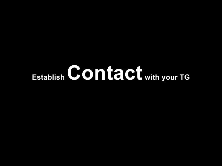 Establish  Contact  with your TG