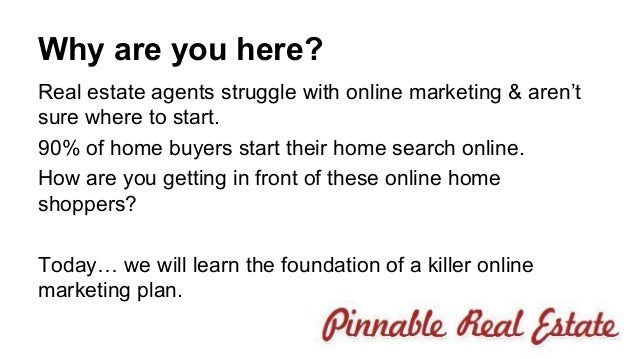 3 why are you here real estate agents struggle with online marketing