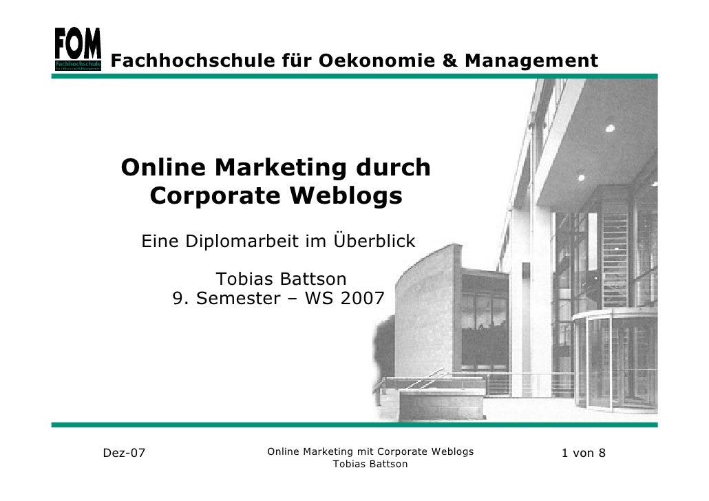 Fachhochschule für Oekonomie & Management       Online Marketing durch     Corporate Weblogs      Eine Diplomarbeit im Übe...