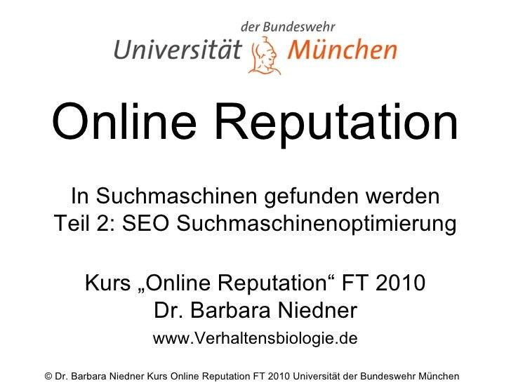 """Online Reputation In Suchmaschinen gefunden werden Teil 2: SEO Suchmaschinenoptimierung Kurs """"Online Reputation"""" FT 2010 D..."""