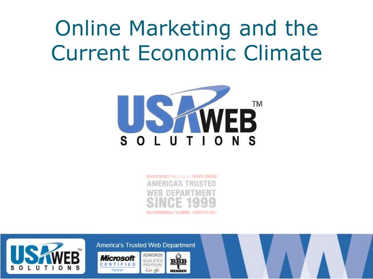 Online Marketing and the Current Economic Climate <br />