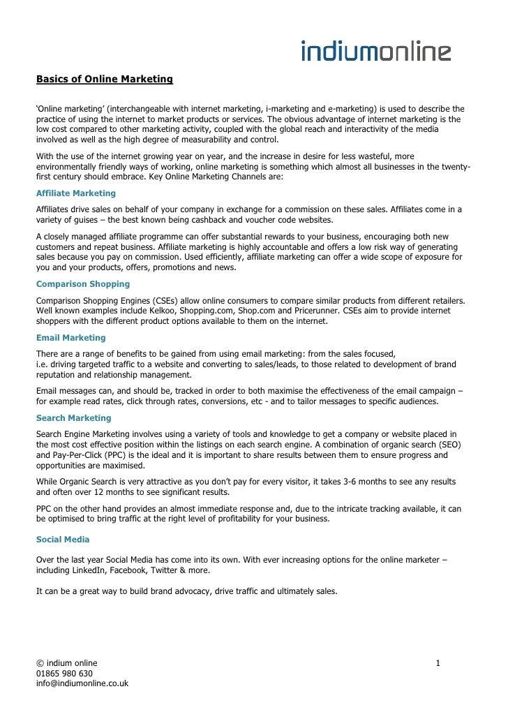 Basics of Online Marketing'Online marketing' (interchangeable with internet marketing, i-marketing and e-marketing) is use...