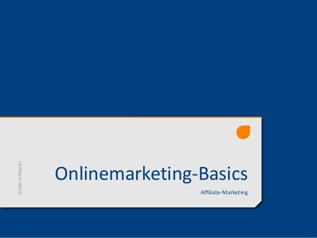 Onlinemarketing-Basics Affiliate-Marketing ©MarcoRipanti