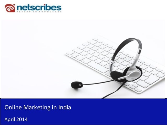 Online Marketing in India April 2014