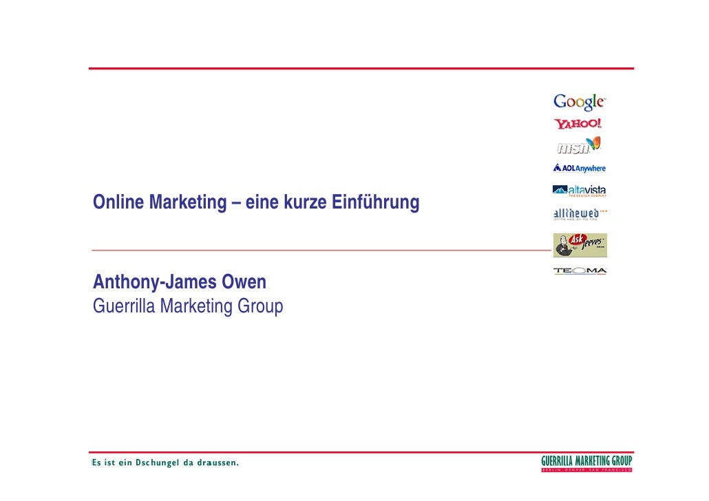 Online Marketing – eine kurze Einführung   Anthony-James Owen Guerrilla Marketing Group