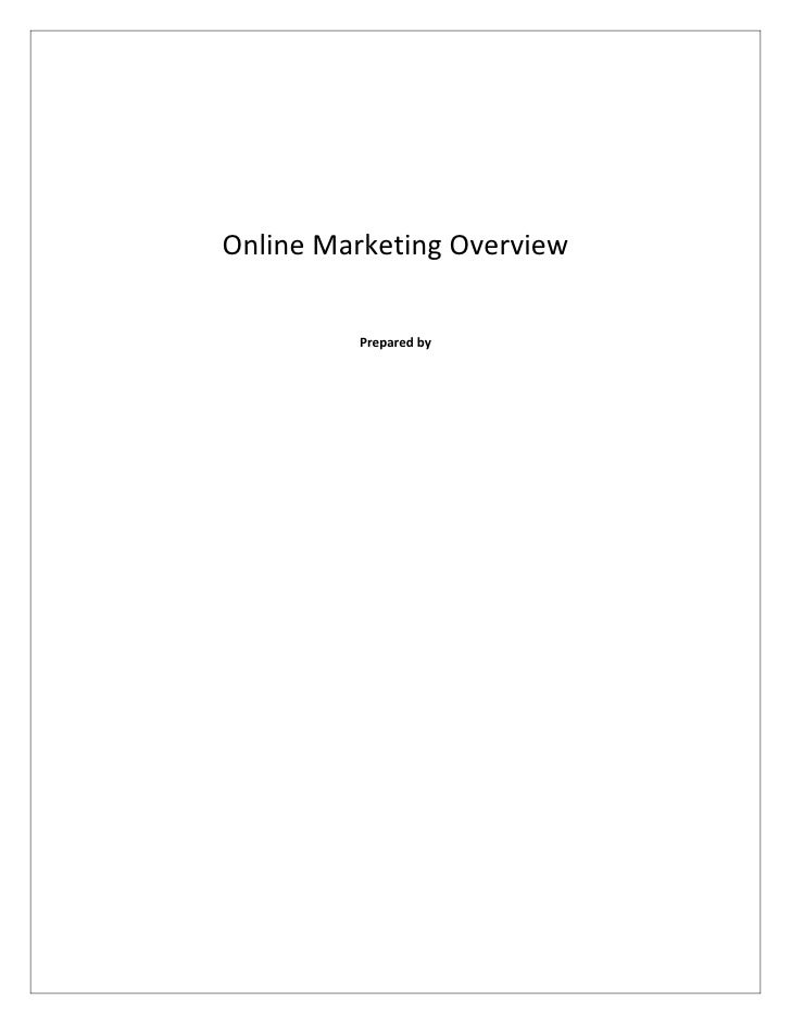 Online Marketing Overview         Prepared by
