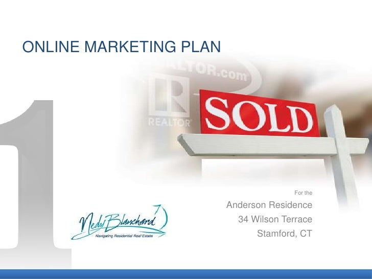 ONLINE MARKETING PLAN                                           For the                          Anderson Residence       ...