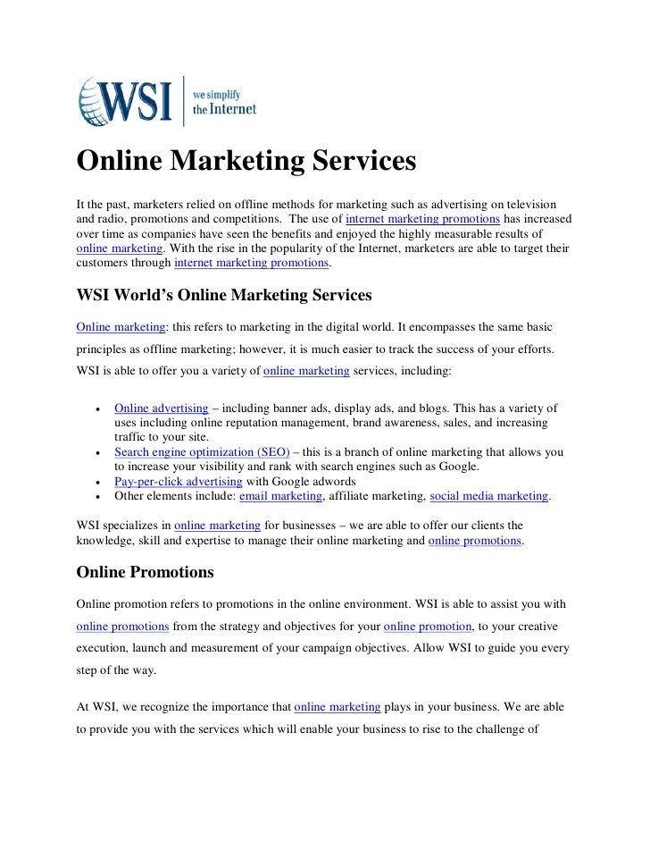 Online Marketing ServicesIt the past, marketers relied on offline methods for marketing such as advertising on televisiona...