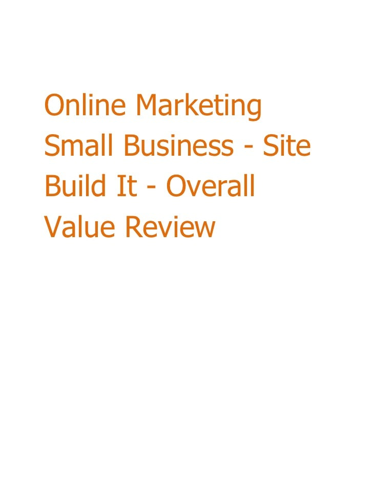 Online MarketingSmall Business - SiteBuild It - OverallValue Review