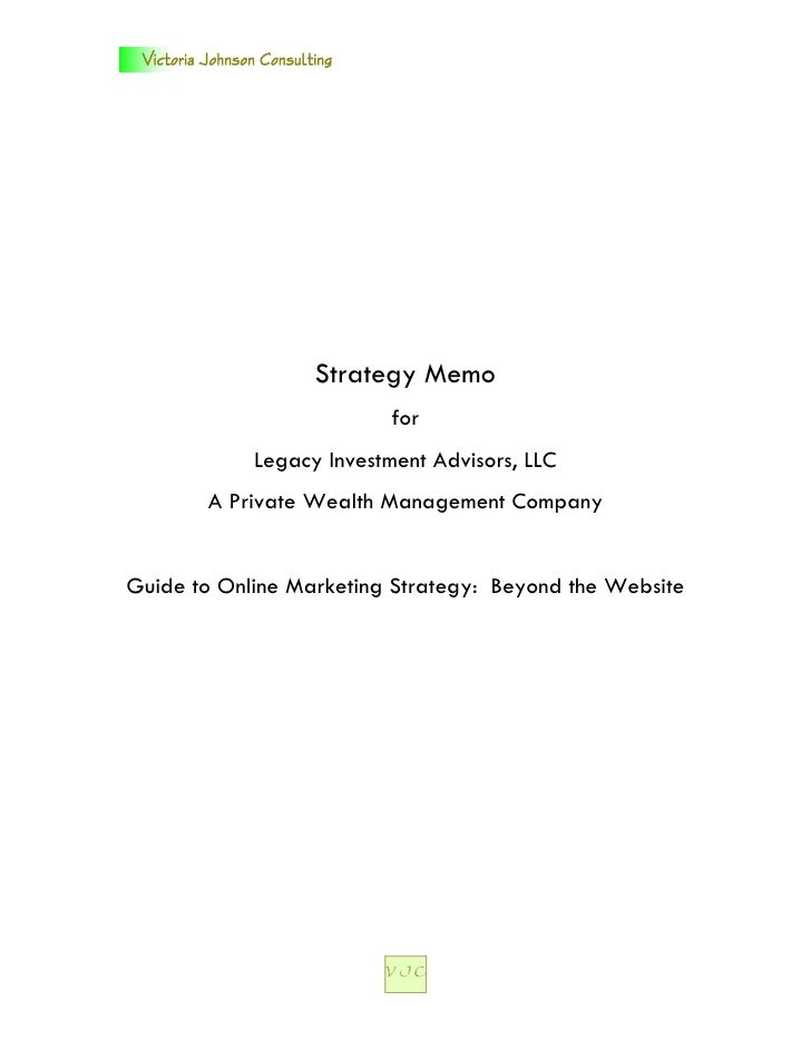 Victoria Johnson Consulting                         Strategy Memo                               for                Legacy ...