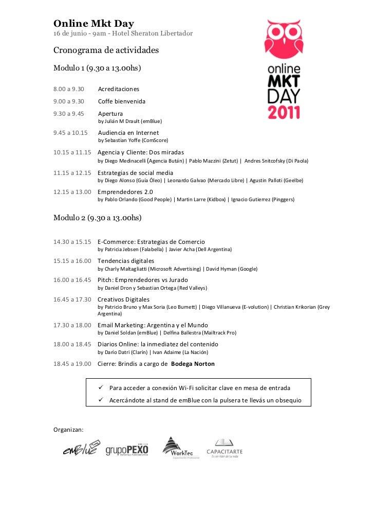 Online Mkt Day16 de junio - 9am - Hotel Sheraton LibertadorCronograma de actividadesModulo 1 (9.30 a 13.00hs)8.00 a 9....