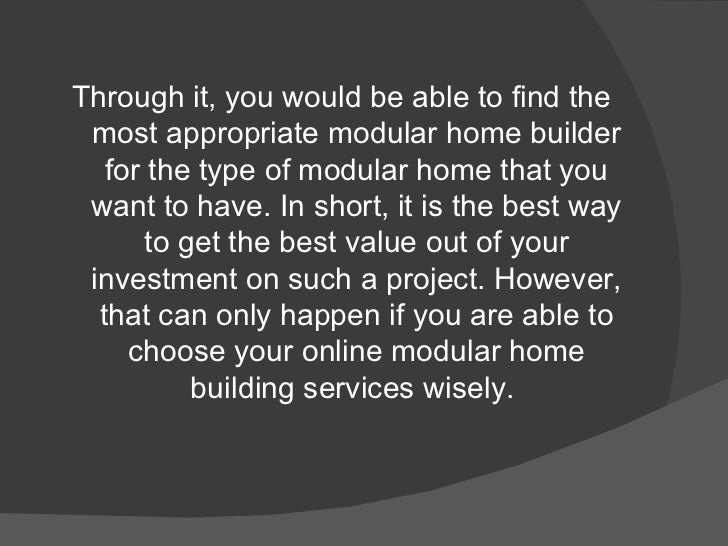 Online Modular Home Builder Services Things To Keep In