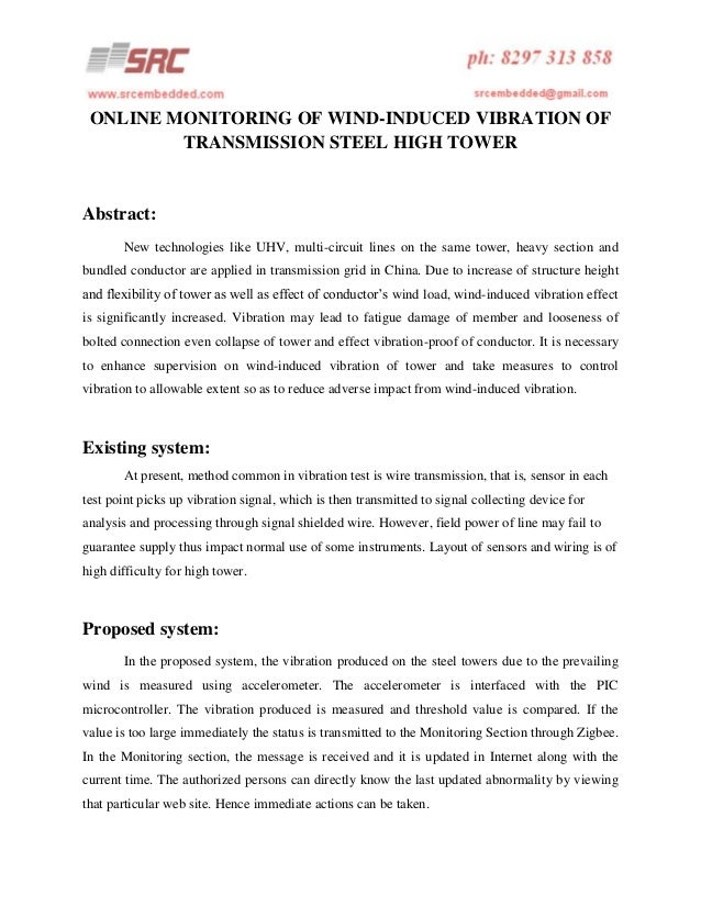 ONLINE MONITORING OF WIND-INDUCED VIBRATION OF TRANSMISSION STEEL HIGH TOWER  Abstract: New technologies like UHV, multi-c...