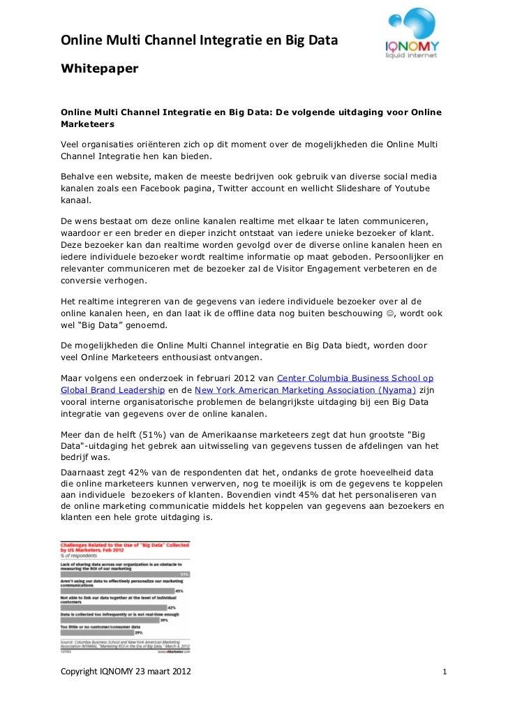 Online Multi Channel Integratie en Big DataWhitepaperOnline Multi Channel Integratie en Big Data: De volgende uitdaging vo...