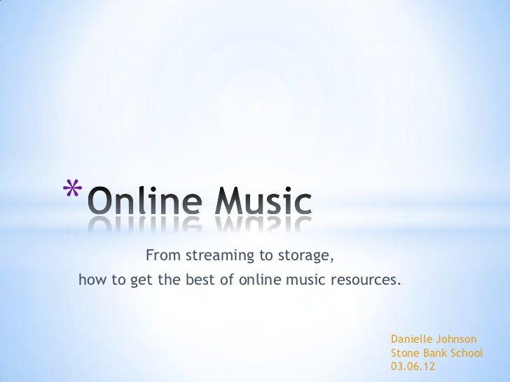 *         From streaming to storage,how to get the best of online music resources.                                        ...