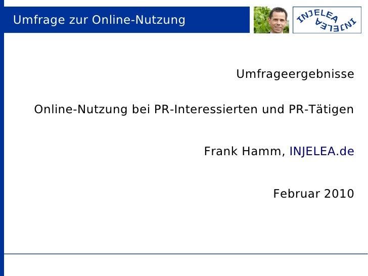 Umfrage zur Online-Nutzung                                       Umfrageergebnisse     Online-Nutzung bei PR-Interessierte...