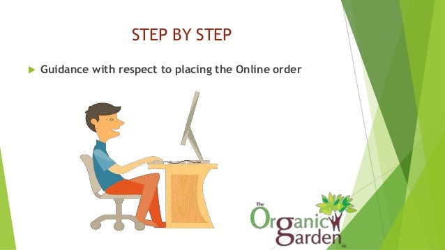 STEP BY STEP  Guidance with respect to placing the Online order