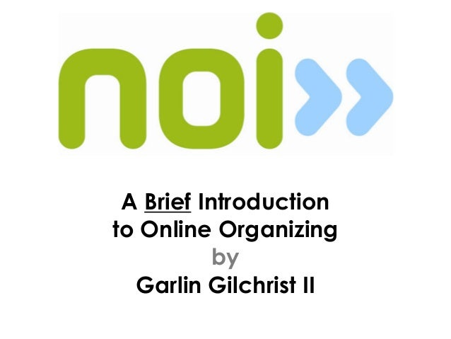 A Brief Introduction to Online Organizing by Garlin Gilchrist II