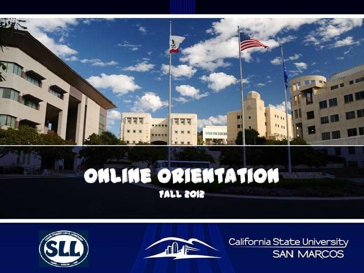 Online Orientation      FALL 2012